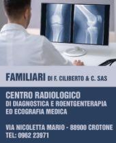 CENTRO RADIOLOGICO FAMILIARI DI CILIBERTO & C. S.A.S. - CROTONE
